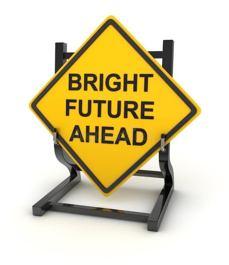 Señal de tráfico - futuro brillante a continuación stock de ilustración