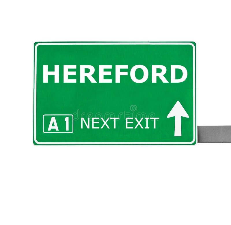 Señal de tráfico de HEREFORD aislada en blanco foto de archivo