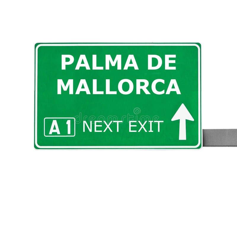 Señal de tráfico de PALMA DE MALLORCA aislada en blanco fotografía de archivo libre de regalías