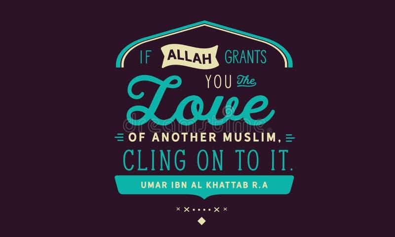 Se Allah lhe concede o amor de uns outros muçulmanos, adira-se sobre lhe Ibn Al Khattab r de Umar A ilustração stock
