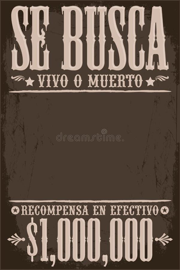 Se Busca Vivo o Muerto, Chcieć plakatowy hiszpański teksta szablon, Nieżywy lub Żywy royalty ilustracja