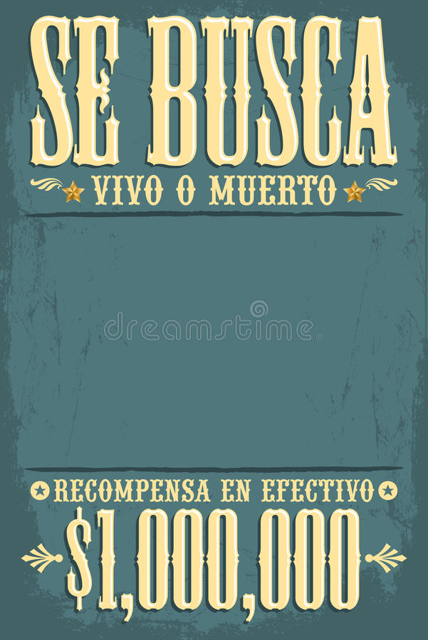 Free Se Busca Vivo O Muerto, Wanted Dead Or Alive Poster Spanish Text Royalty Free Stock Images - 50761749