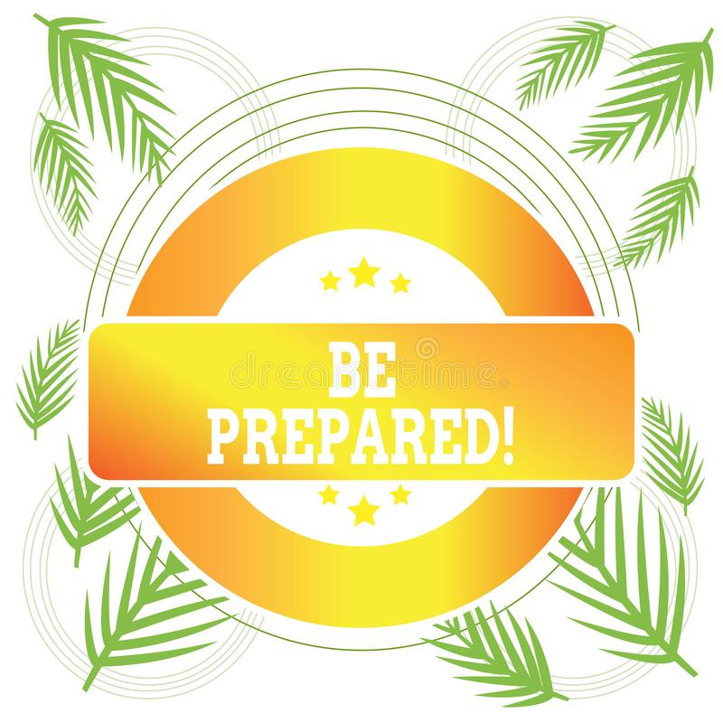 Se prepare el texto de la escritura de la palabra El concepto del negocio para el intento esté siempre listo para hacer u ocupars stock de ilustración