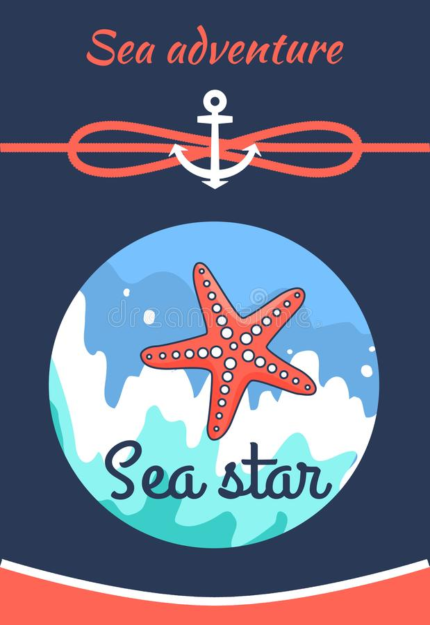 Sea Adventure Poster Title Vector Illustration. Sea adventure poster with title and image of sea star, adventure and starfish, water and cordage with anchor stock illustration