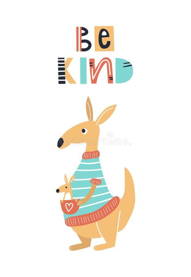 Sea bueno - los niños lindos dan el cartel exhausto del cuarto de niños con el animal y las letras del canguro Ilustraci?n del ve ilustración del vector