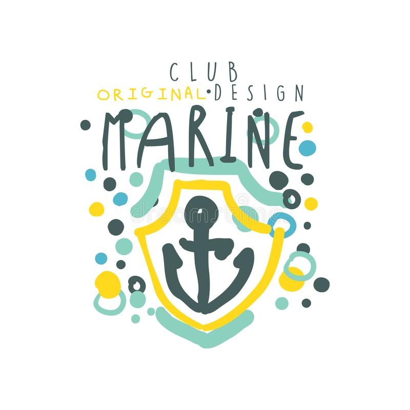 Sea club logo design original template with anchor on the shield. Kids style. Hand drawn colorful vector illustration vector illustration