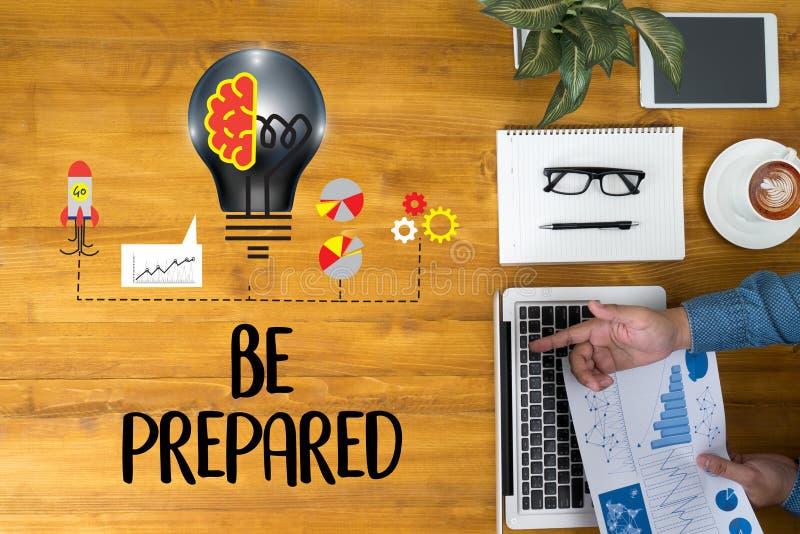 SEA concepto PREPARADO, PREPARACIÓN ES el plan DOMINANTE, se prepara, por fotos de archivo libres de regalías