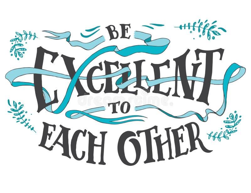 Sea excelente dan el uno al otro cita de las letras ilustración del vector