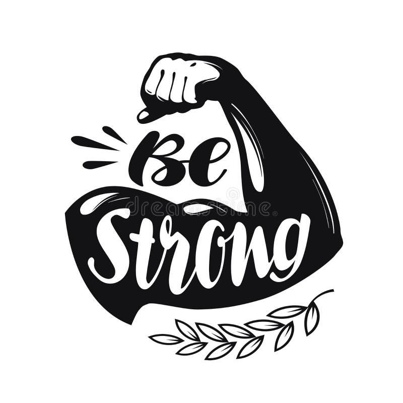 Sea fuerte, poniendo letras Gimnasio del deporte, etiqueta de la aptitud Ilustración del vector ilustración del vector