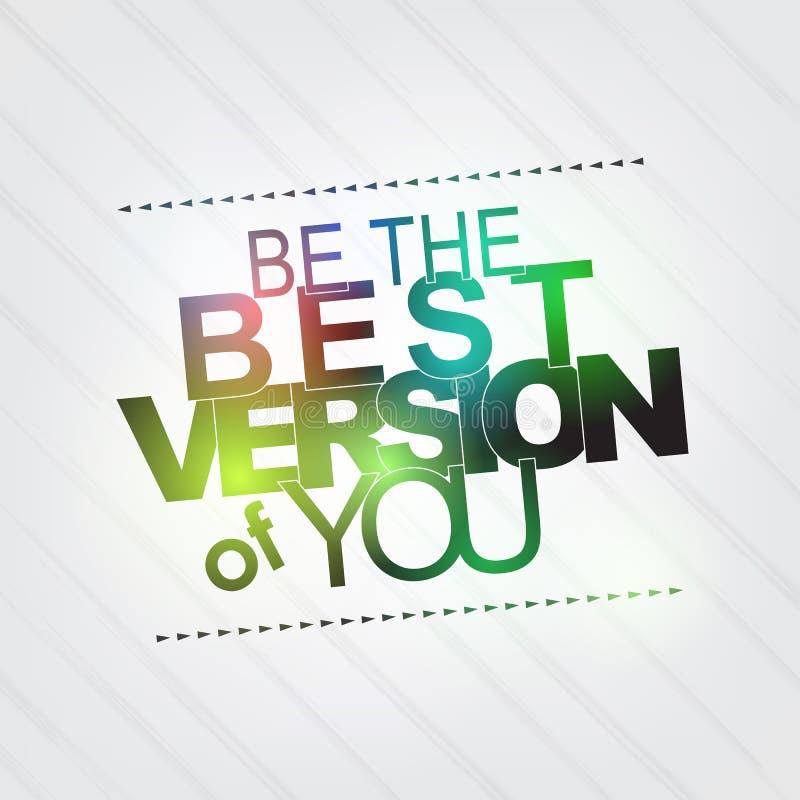 Sea la mejor versión de usted ilustración del vector