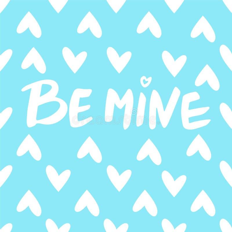 Sea los míos: frase para el día del ` s de la tarjeta del día de San Valentín en un fondo azul con los corazones blancos Caligraf imagen de archivo