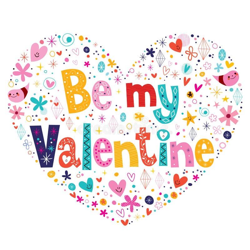 Sea mi tarjeta de letras en forma de corazón de la tipografía de la tarjeta del día de San Valentín stock de ilustración