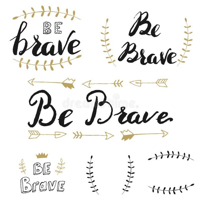 Sea valiente Conjunto de letras drenadas mano ilustración del vector