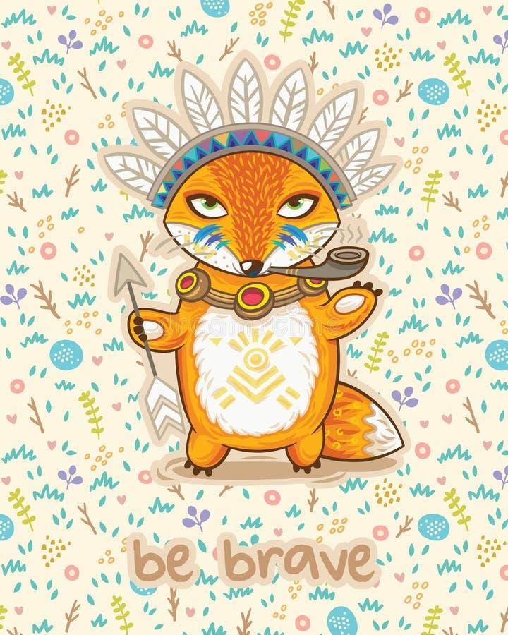 Sea valiente Tarjeta linda con el zorro indio libre illustration