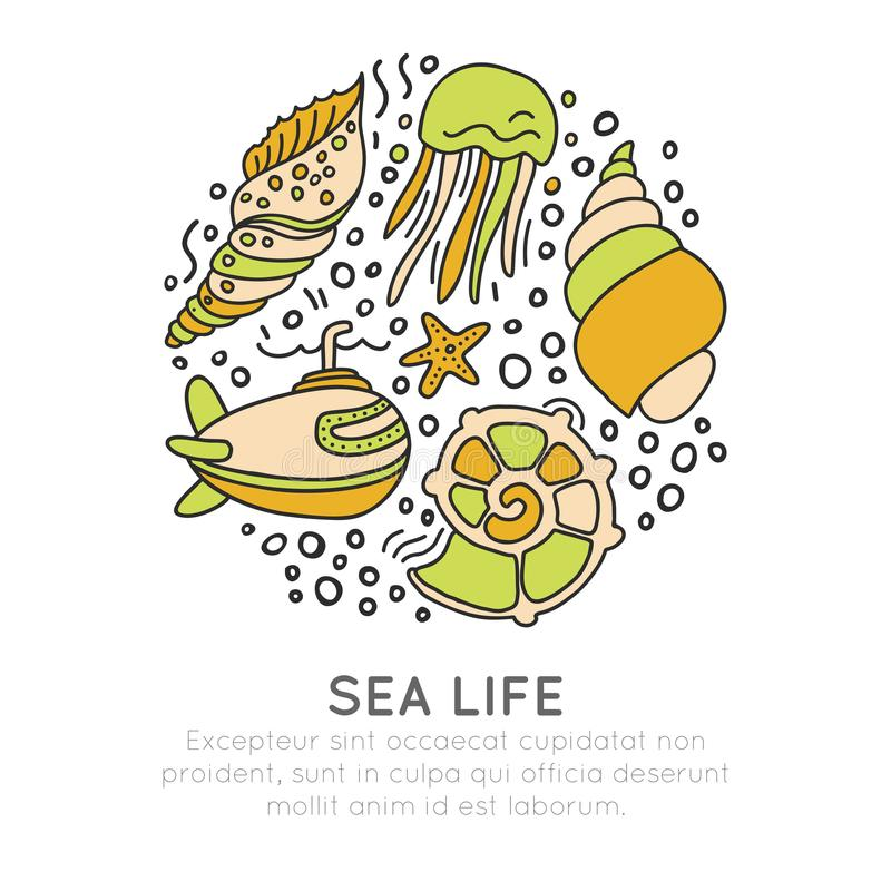 Sealife vector sketched cartoon concept. Seashell, seastar, jellyfish and submarine in one round form with decorative royalty free illustration
