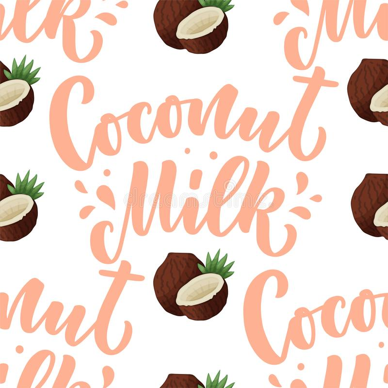 Seamless pattern with Coconut milk lettering for banner, background, logo and packaging design. Organic nutrition healthy food. Phrase about dairy product stock illustration