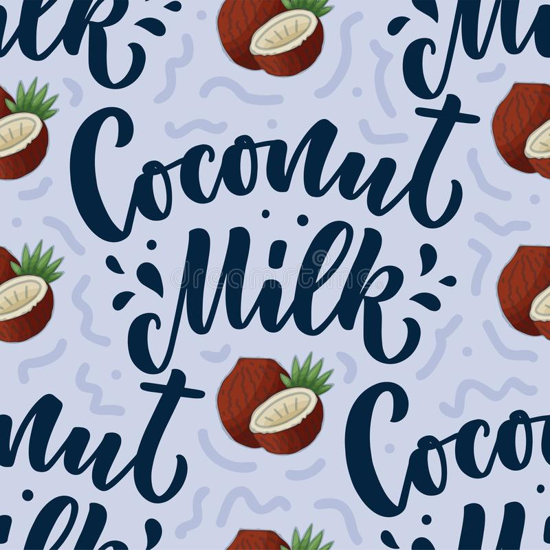 Seamless pattern with Coconut milk lettering for banner, background, logo and packaging design. Organic nutrition healthy food. Phrase about dairy product royalty free illustration