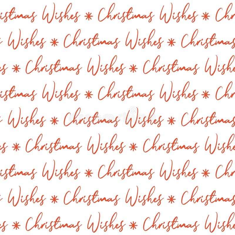 Seamless red Christmas wishes lettered on white background. Christmas wishes with red color stock illustration