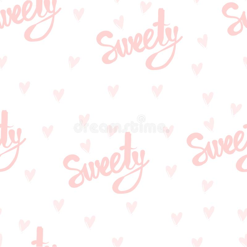 Seamless vector pattern with handwriting text, Sweety . Decorative background for print, invitation, textile, fabric stock illustration