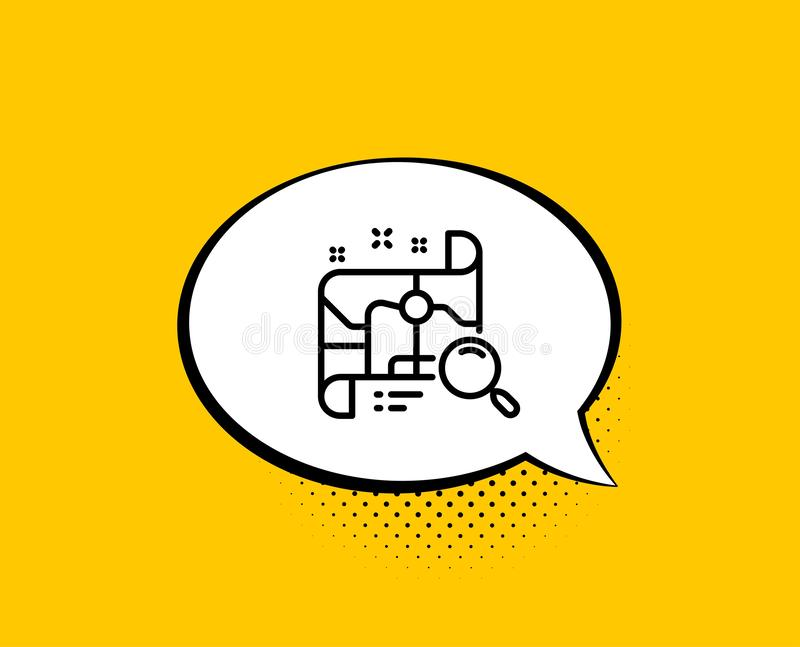 Search map line icon. Find location address sign. Vector. Search map line icon. Comic speech bubble. Find location address sign. Yellow background with chat vector illustration