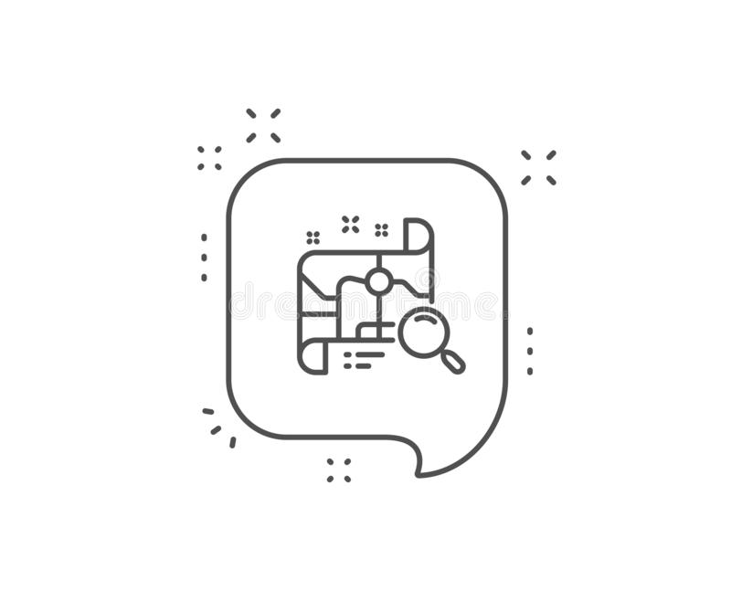 Search map line icon. Find location address sign. Vector. Search map line icon. Chat bubble design. Find location address sign. Outline concept. Thin line search stock illustration