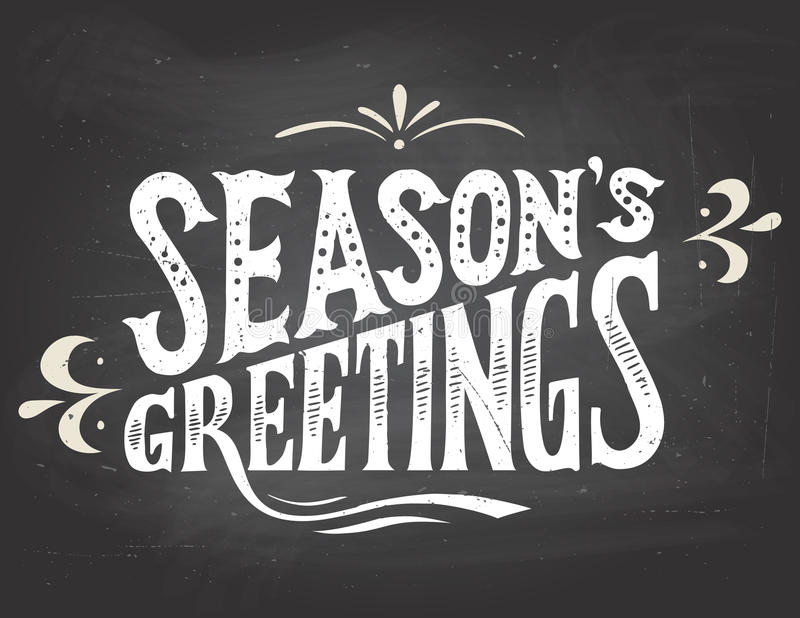 Season's greetings on chalkboard background royalty free illustration