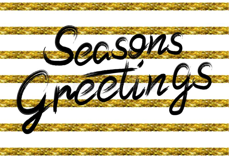 Season`s greetings . Stripped background. VECTOR. Black letters vector illustration