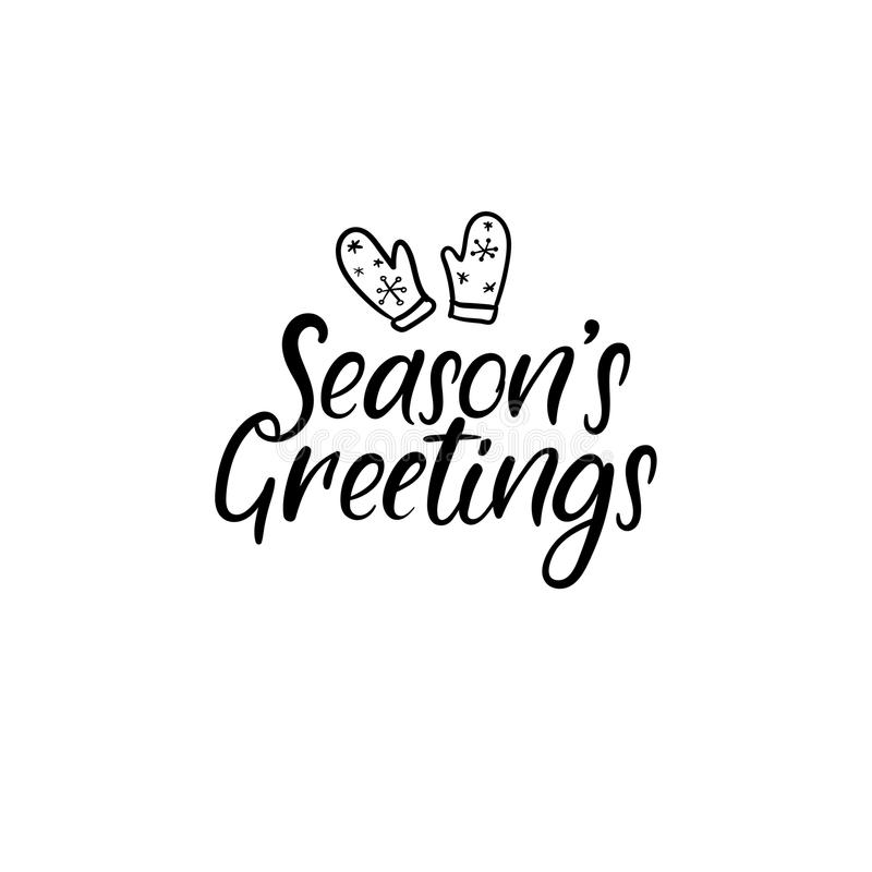 Seasons Greetings Hand Lettering Greeting Card. Vector. Modern Calligraphy. vector illustration
