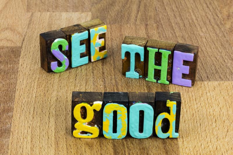 See good world be change positive attitude experience joy happiness. See good world be change show positive attitude and experience joy happiness wood word stock photo