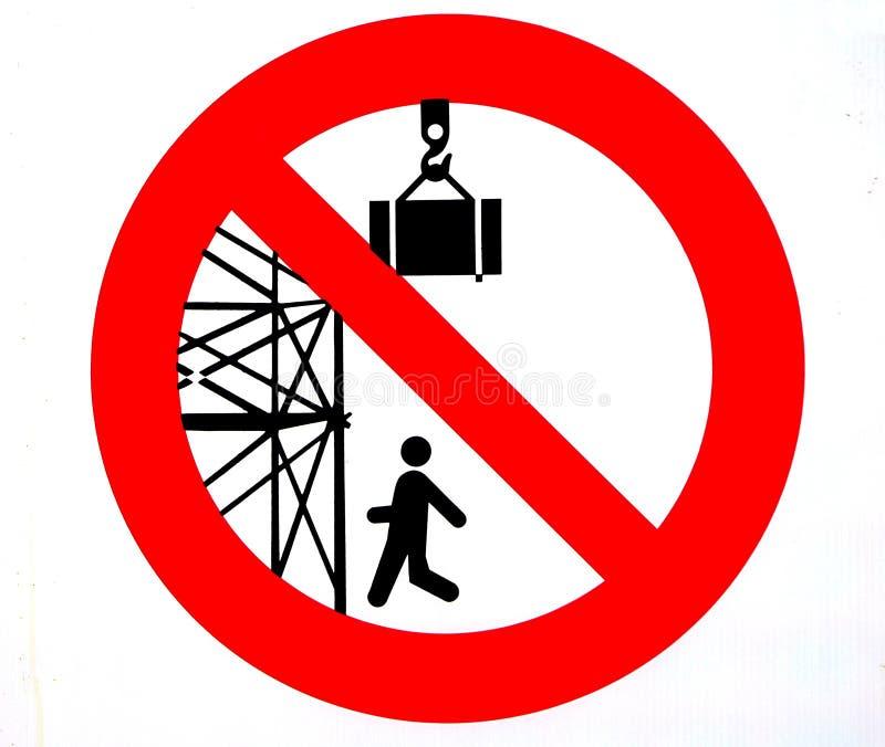 Segnale di pericolo È vietato per passare o stare sotto l'armatura Soggiorno fuori da sotto i carichi sospesi illustrazione di stock
