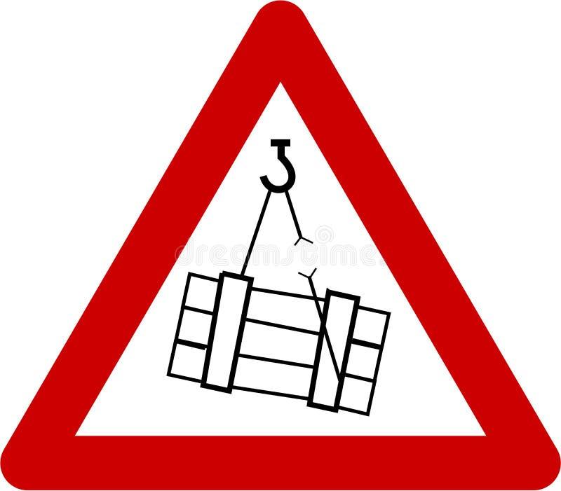 Segnale di pericolo con i carichi sospesi illustrazione di stock