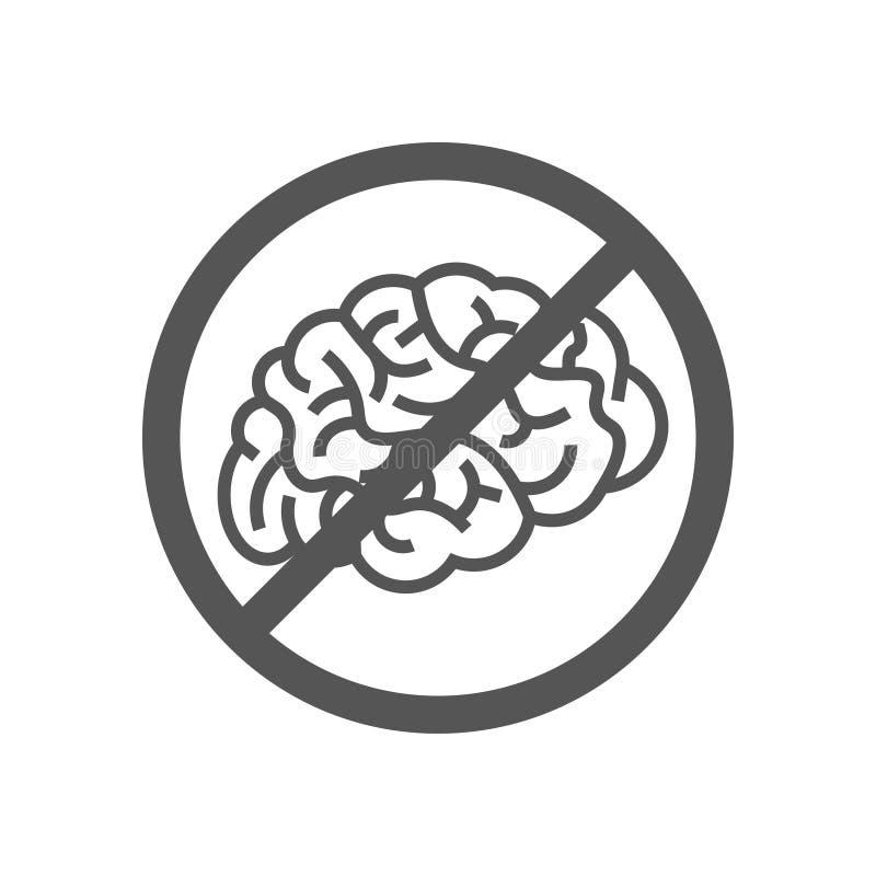 Segno con il cervello, concetto di negare il pensiero Il cervello non non ha pensato il divieto della depressione di ristagno ENV illustrazione di stock