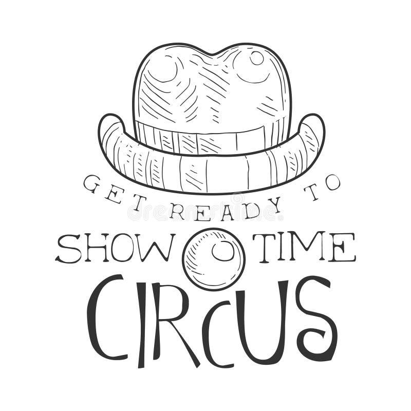 Segno d'annata monocromatico disegnato a mano di promozione di tempo di manifestazione del circo con il pagliaccio Nose And Hat n illustrazione di stock