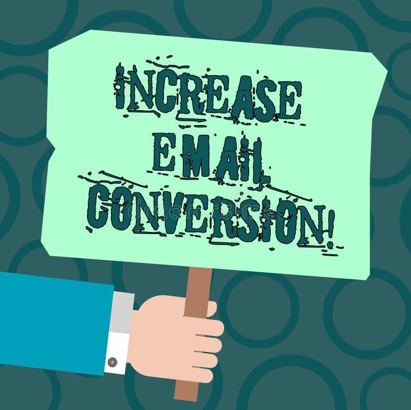 Segno del testo che mostra conversione del email di aumento Azione concettuale della foto che ha luogo sulla vostra tenuta d'atte illustrazione di stock