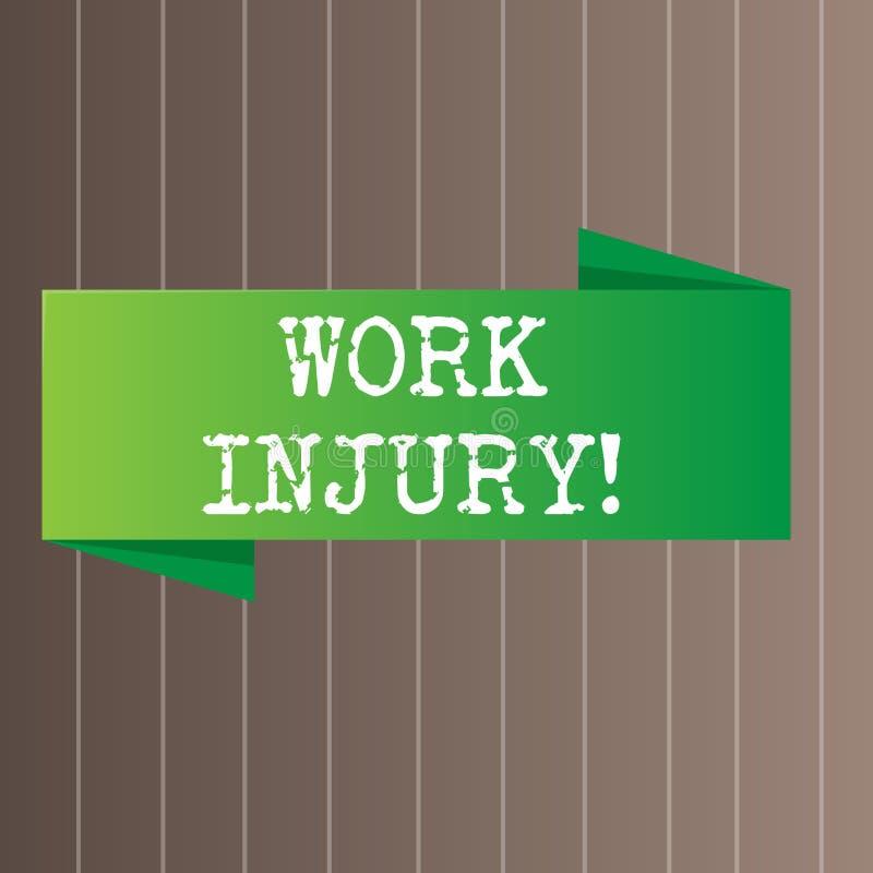 Segno del testo che mostra lesione di lavoro Incidente concettuale della foto cui si è presentato durante e come risultato di lav illustrazione di stock