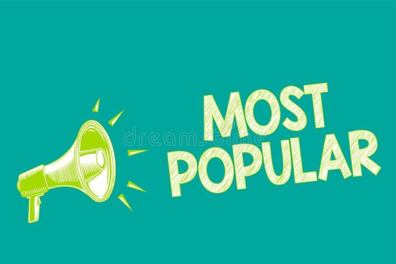 Segno del testo che mostra più popolare Foto concettuale gradita seguita goduto di dalla maggior parte della gente in un loudspea royalty illustrazione gratis