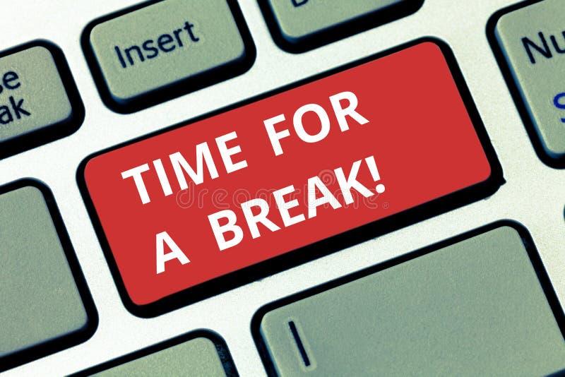 Segno del testo che mostra tempo per una rottura Foto concettuale che fa una pausa dal lavoro o da qualunque altra attività rilas immagini stock