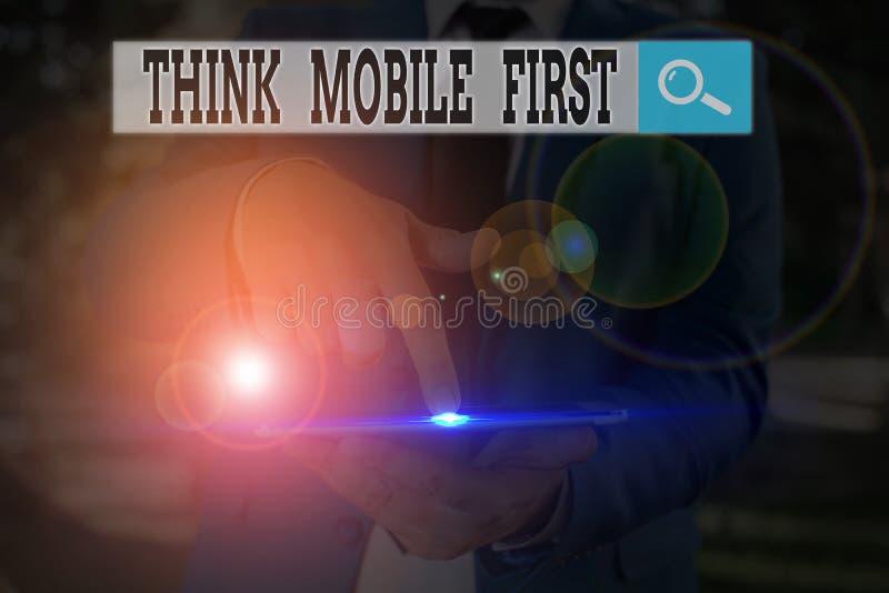 Segno di testo che mostra Think Mobile First Conceptual Photo Easy Handheld Device Accessible Sommario 24 o 7 Handy immagine stock libera da diritti