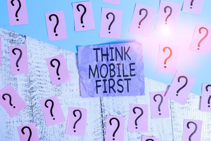 Segno di testo che mostra Think Mobile First Conceptual Photo Easy Handheld Device Accessible Sommario 24 o 7 Handy Scribbled fotografia stock