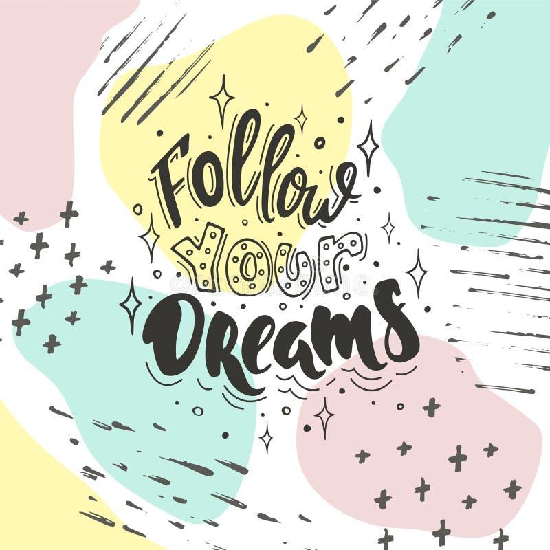 Segua i vostri sogni sul fondo di colore illustrazione di stock