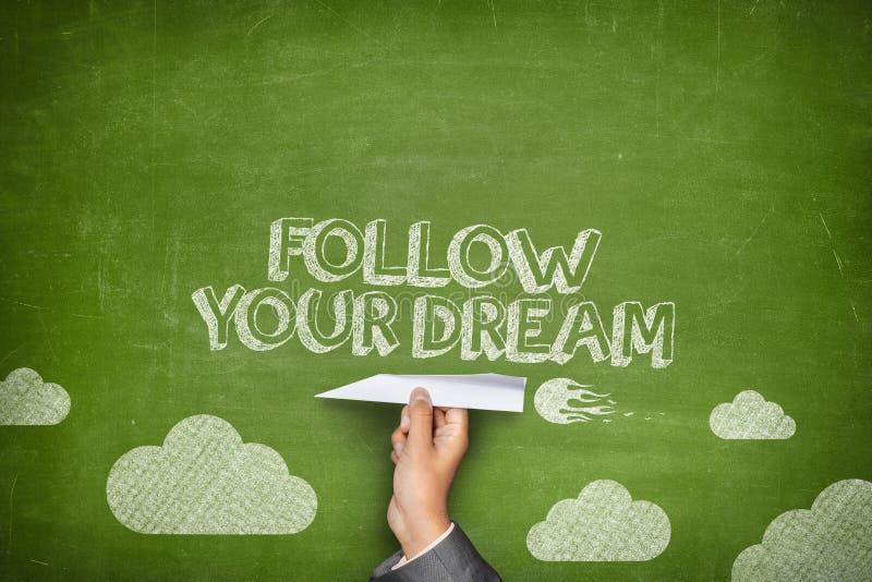 Segua il vostro concetto di sogno fotografia stock libera da diritti