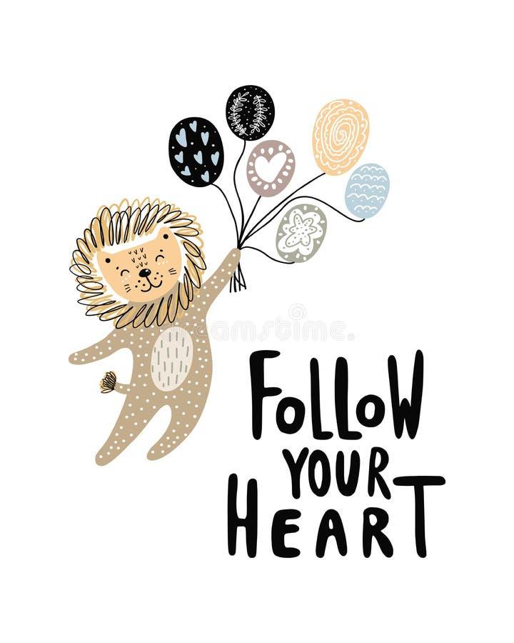 Segua la vostra frase dell'iscrizione del cuore - manifesto disegnato a mano sveglio della scuola materna con il leone volante di immagini stock libere da diritti