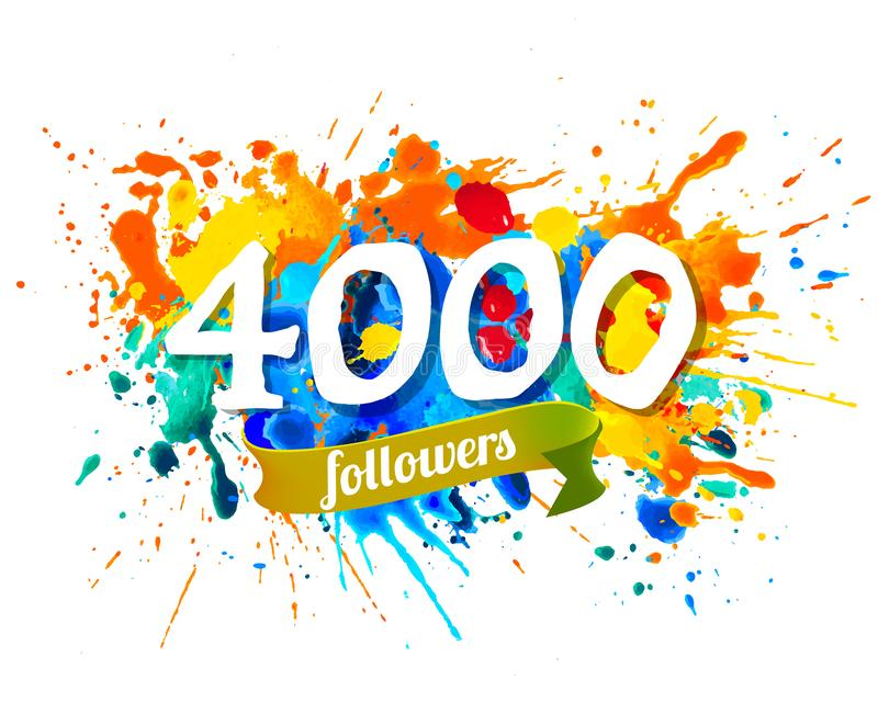4000 seguidores Inscrição da pintura do respingo ilustração royalty free