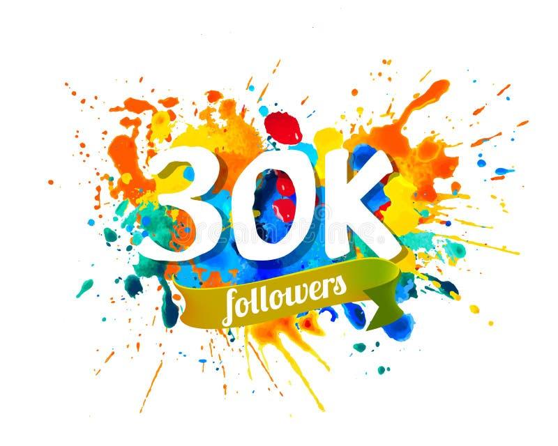 seguidores 30K Inscrição da pintura do respingo ilustração do vetor