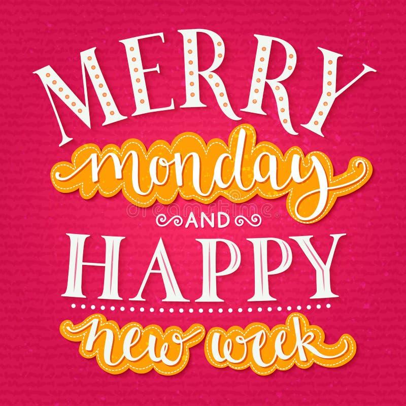Segunda-feira alegre e semana nova feliz inspirational ilustração stock