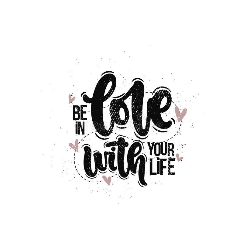 Seien Sie in der Liebe mit Ihrem Leben stock abbildung