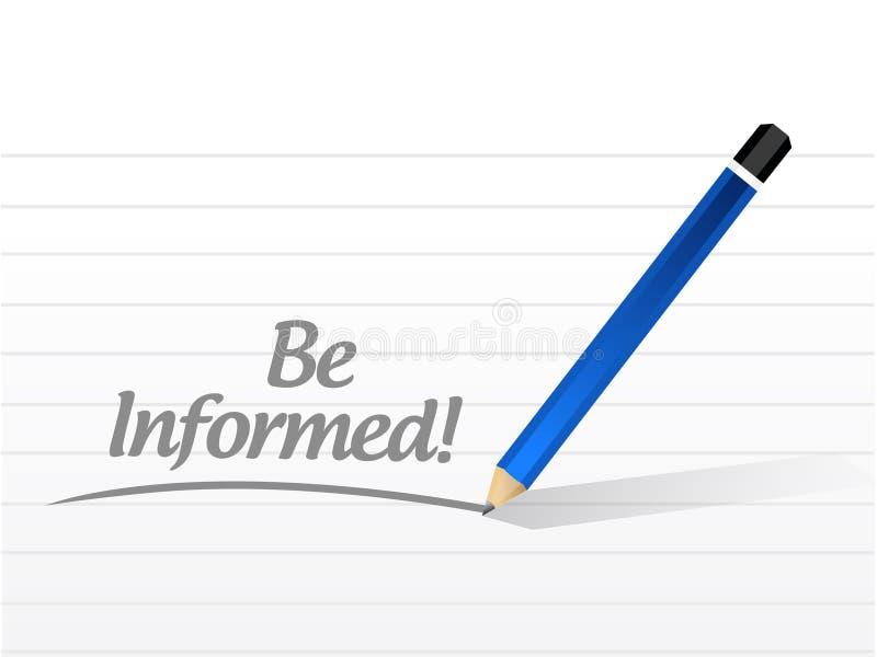 Seien Sie informiertes Mitteilungsillustrationsdesign lizenzfreie abbildung