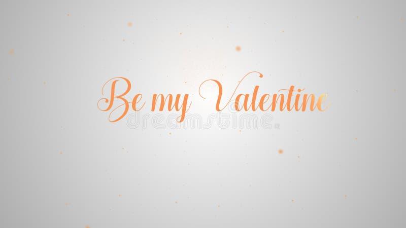 Seien Sie mein Valentinsgru?, der f?r Gru?kartenentwurf beschriftet Festliche Dekoration Exklusive schwarze Einladungskarte Orang vektor abbildung