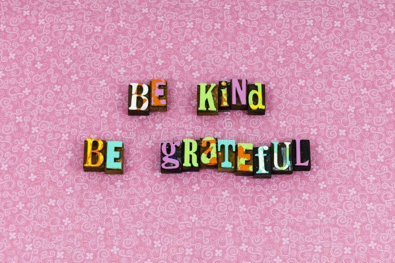 Seien Sie netter dankbarer guter Liebesbriefbeschwerer stockbilder