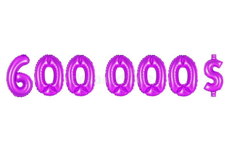 Seis cem mil dólares, cor roxa fotografia de stock